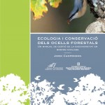 "CTFC and DAAM jointly released the publication ""Ecology of forest birds. A manual management of biodiversity in forests Catalan """
